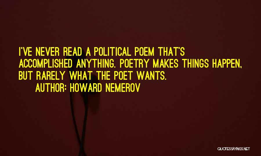 Howard Nemerov Quotes 1053199