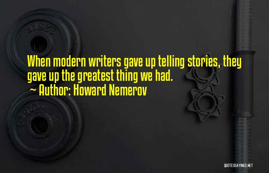 Howard Nemerov Quotes 1217293