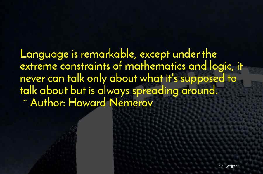Howard Nemerov Quotes 1370249