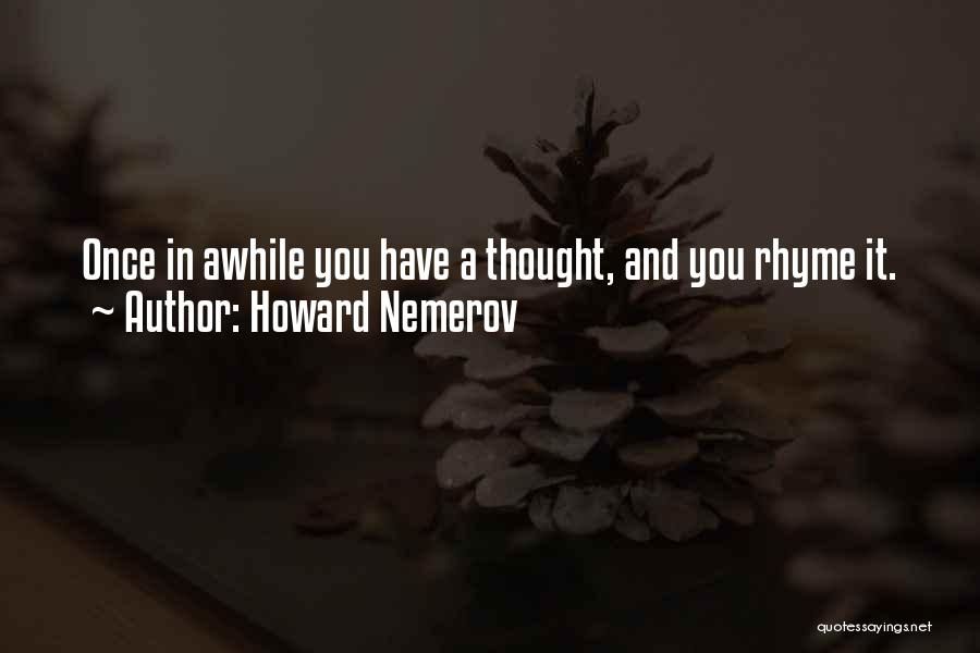 Howard Nemerov Quotes 1570350