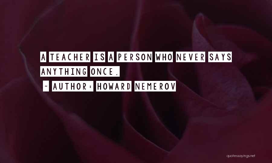 Howard Nemerov Quotes 1688696
