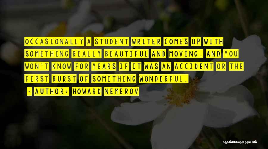 Howard Nemerov Quotes 1705409