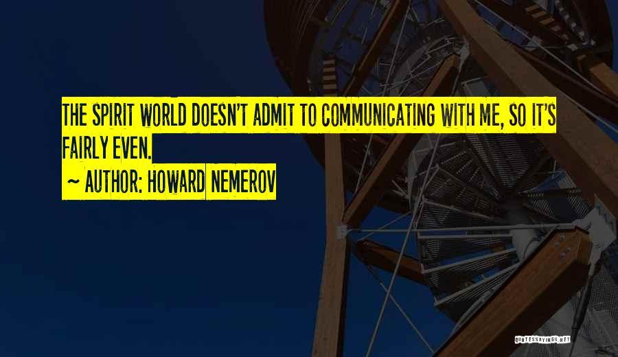 Howard Nemerov Quotes 218795