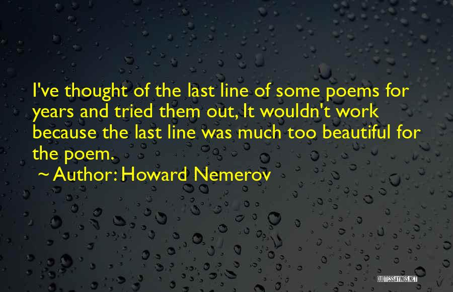 Howard Nemerov Quotes 2216075