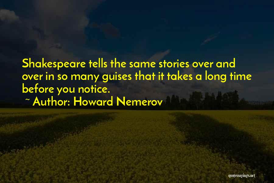 Howard Nemerov Quotes 395341