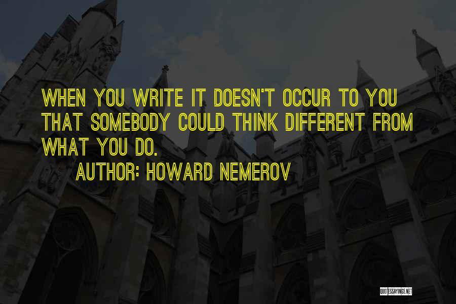 Howard Nemerov Quotes 729563