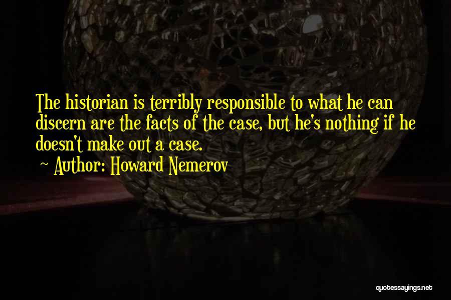 Howard Nemerov Quotes 744921