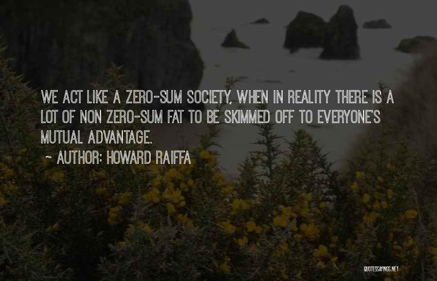 Howard Raiffa Quotes 334834