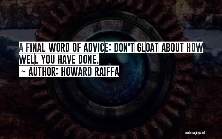 Howard Raiffa Quotes 893294