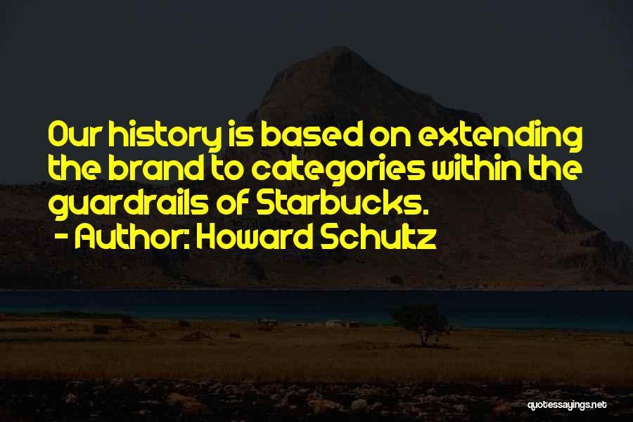 Howard Schultz Quotes 1319702