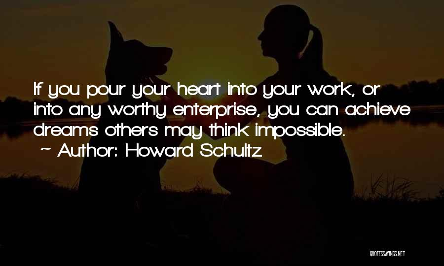 Howard Schultz Quotes 1379469