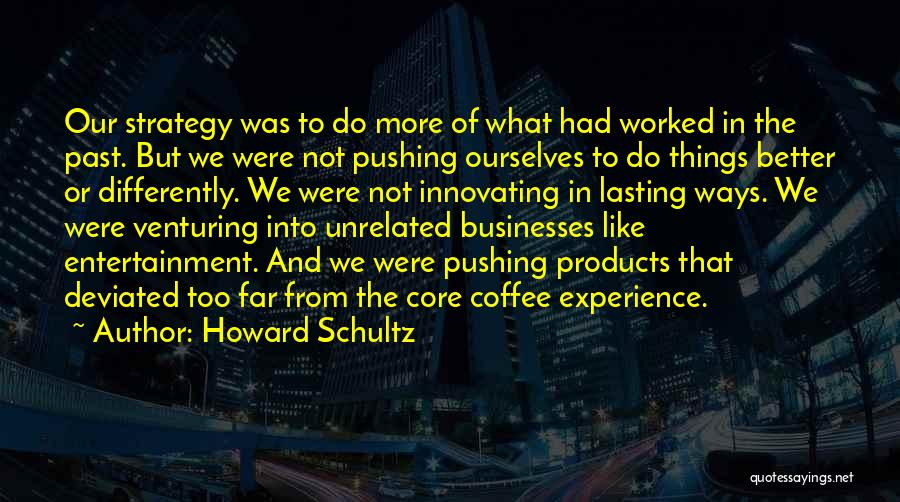 Howard Schultz Quotes 1417836