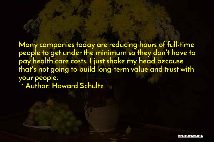 Howard Schultz Quotes 1482430
