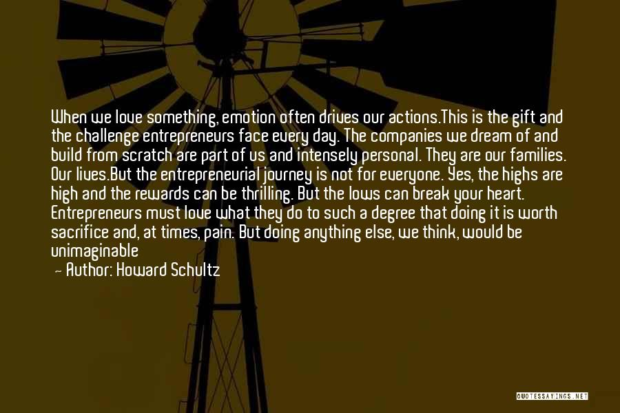Howard Schultz Quotes 1677303