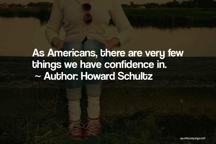 Howard Schultz Quotes 1724045