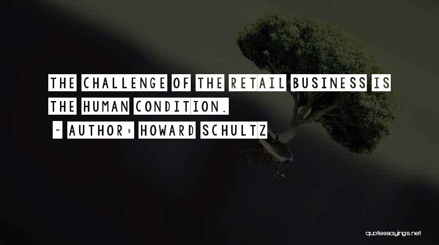 Howard Schultz Quotes 1779747