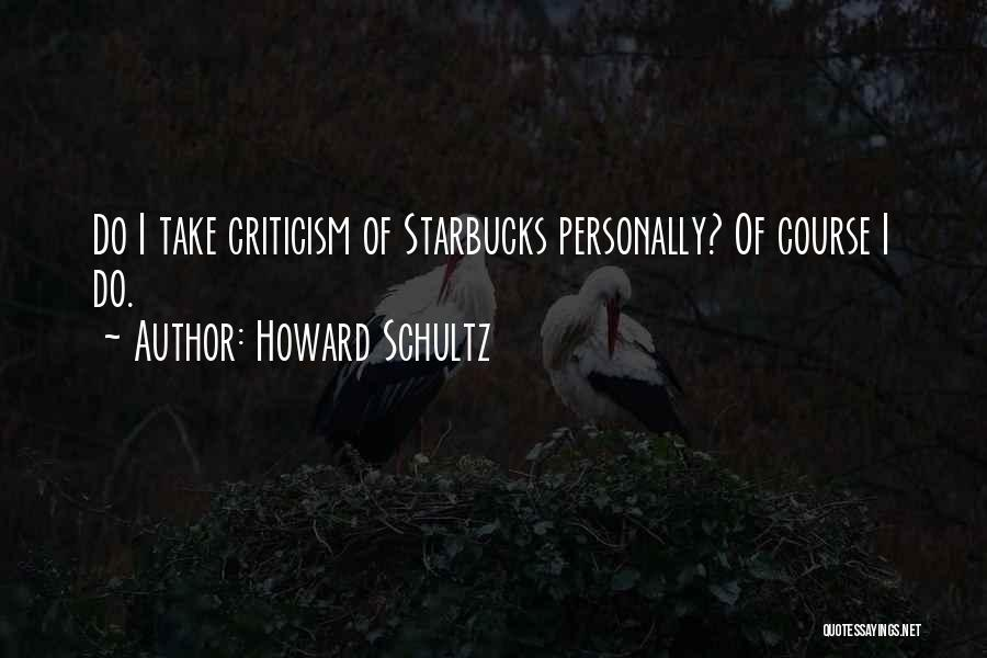 Howard Schultz Quotes 2085789