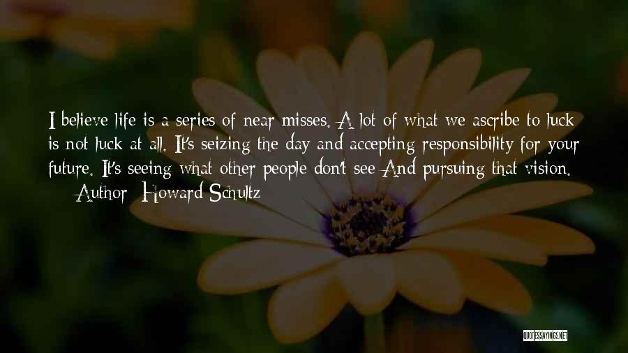 Howard Schultz Quotes 2132603