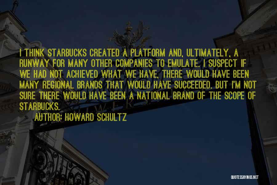 Howard Schultz Quotes 2166400