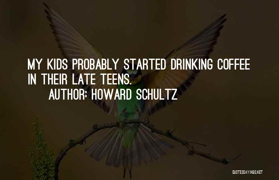 Howard Schultz Quotes 2251255