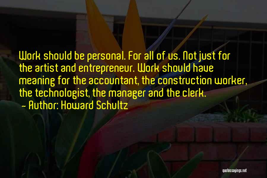 Howard Schultz Quotes 351518
