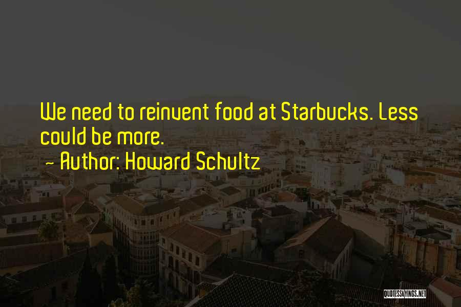Howard Schultz Quotes 365702