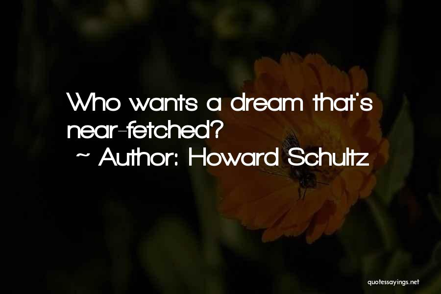 Howard Schultz Quotes 682733