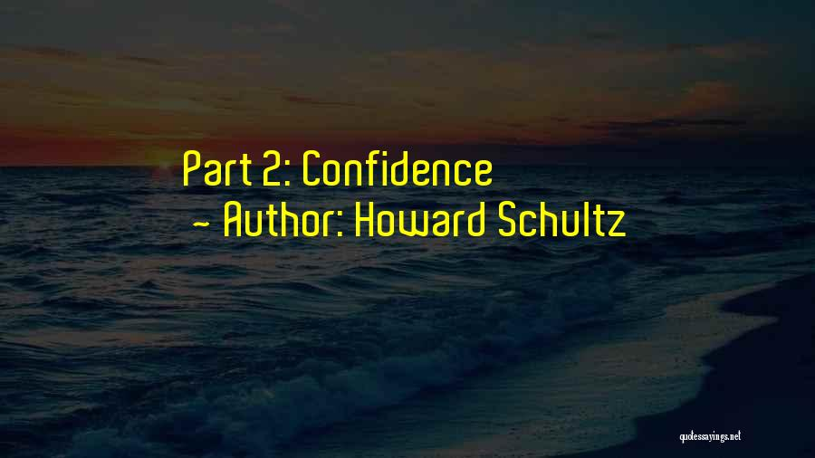 Howard Schultz Quotes 771190