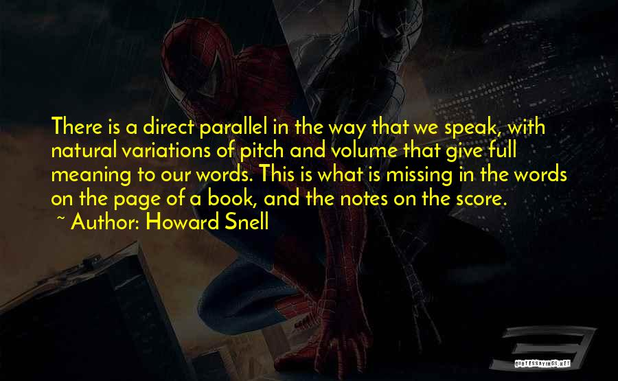 Howard Snell Quotes 1078685