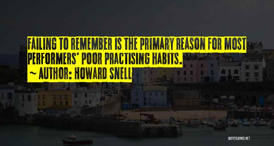 Howard Snell Quotes 713403