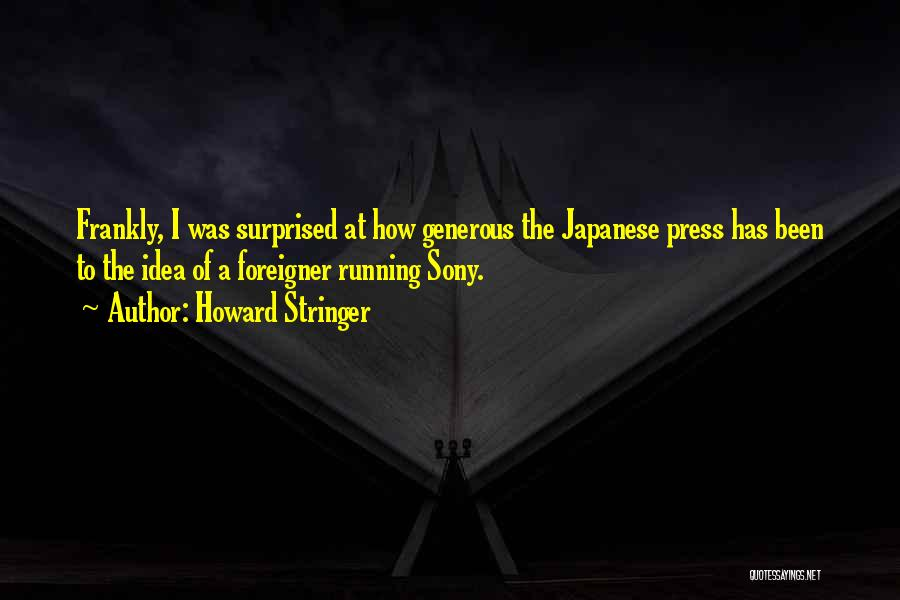 Howard Stringer Quotes 1084312