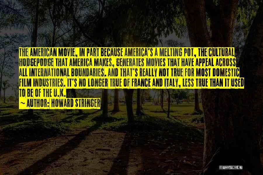 Howard Stringer Quotes 1339018