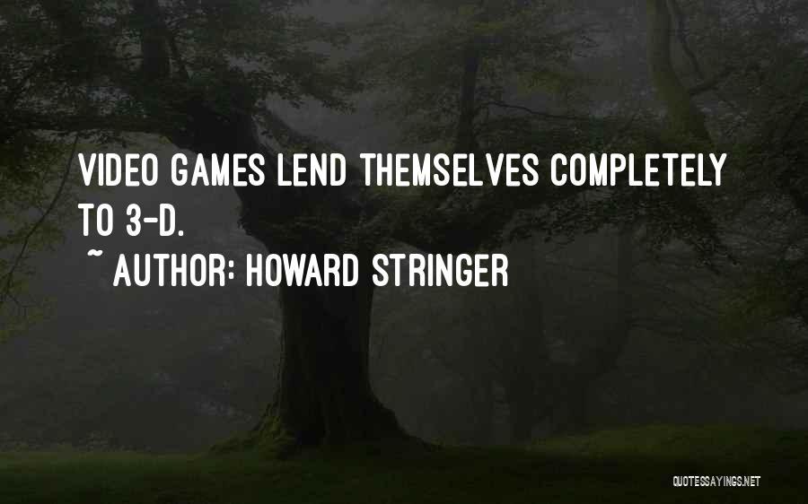 Howard Stringer Quotes 1709495
