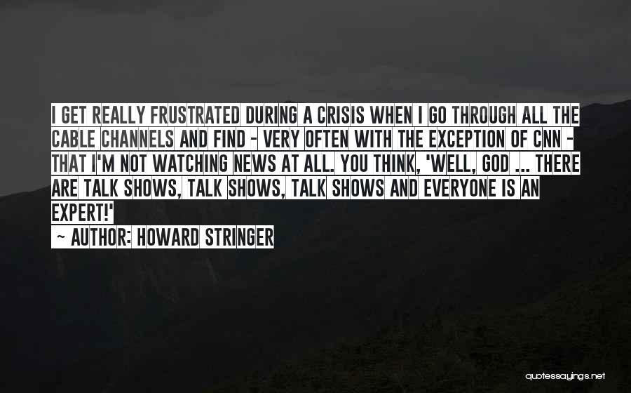Howard Stringer Quotes 1930269