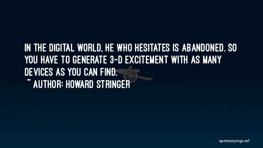 Howard Stringer Quotes 445985