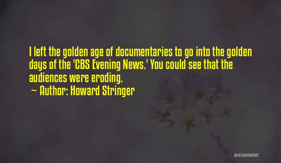 Howard Stringer Quotes 930598