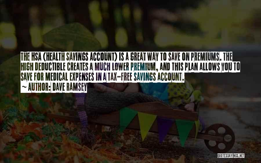 Hsa Health Plan Quotes By Dave Ramsey