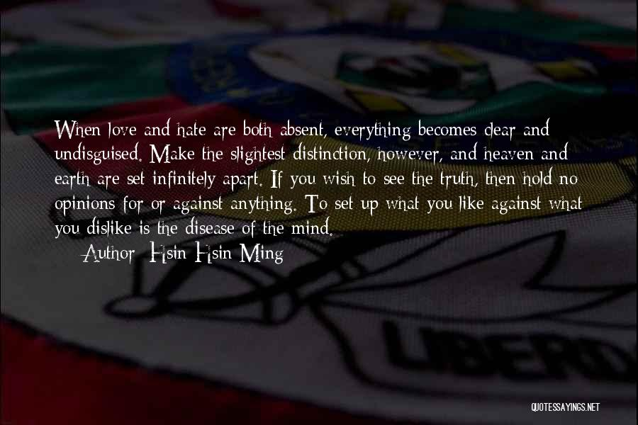 Hsin Hsin Ming Quotes 942557