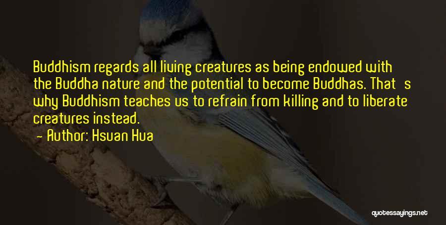 Hsuan Hua Quotes 1593680