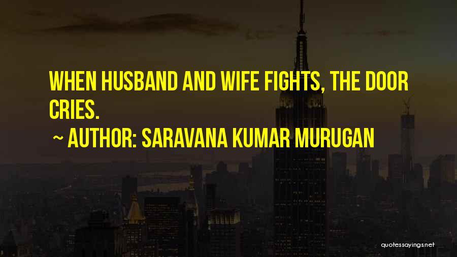 Hubby Wife Quotes By Saravana Kumar Murugan