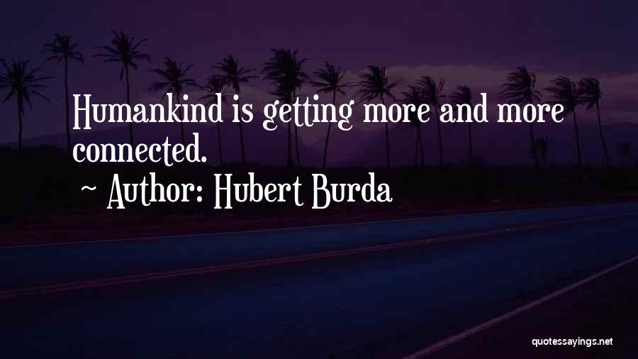 Hubert Burda Quotes 1399710