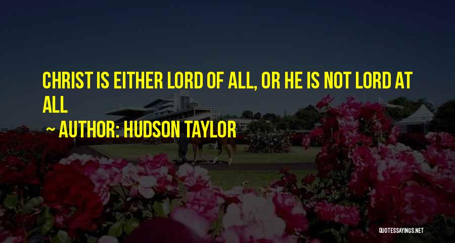 Hudson Taylor Quotes 1362674