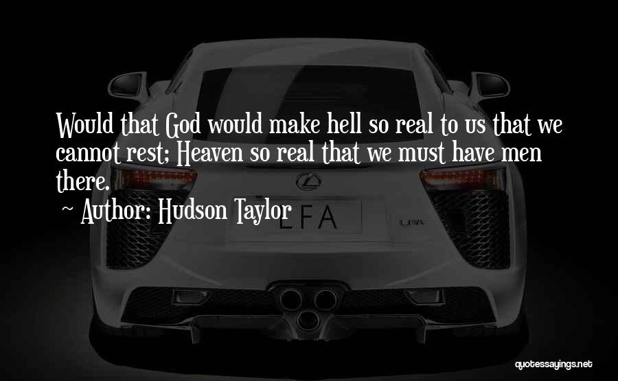 Hudson Taylor Quotes 1390801