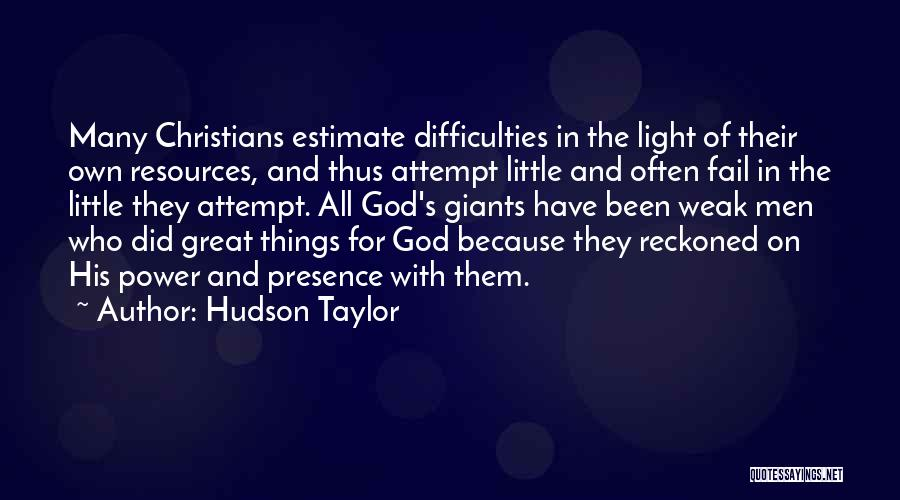 Hudson Taylor Quotes 1565171