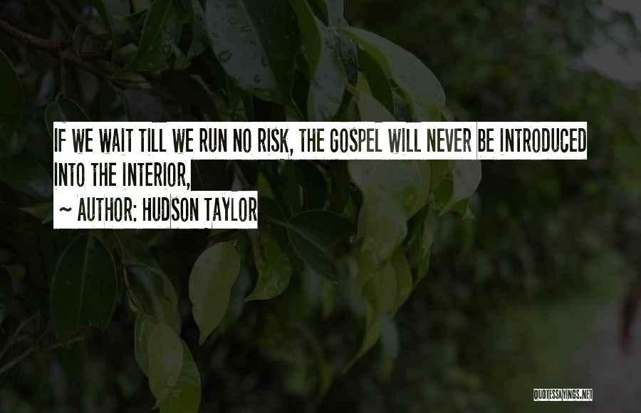 Hudson Taylor Quotes 1588377
