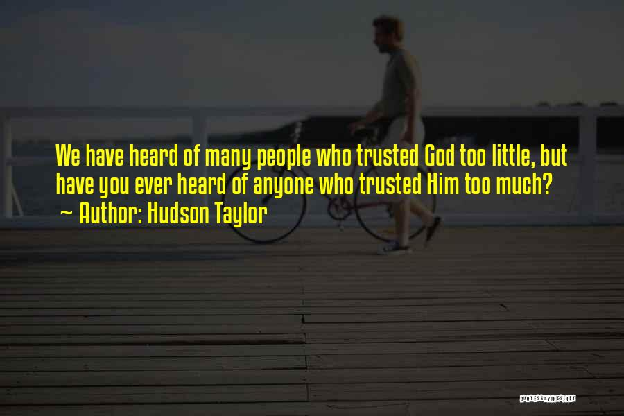 Hudson Taylor Quotes 1596960
