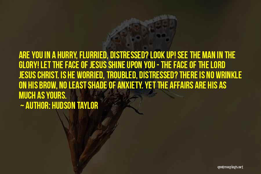 Hudson Taylor Quotes 2269710