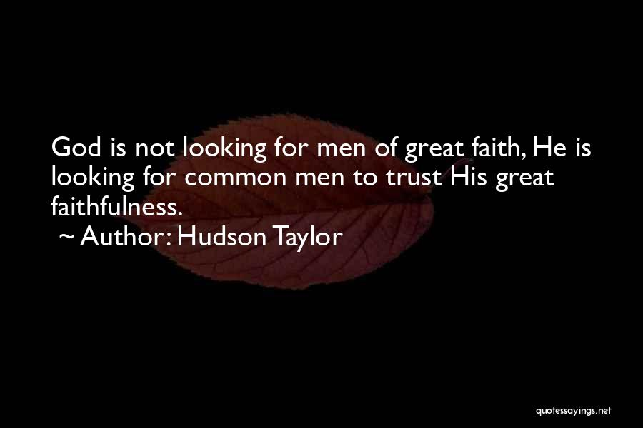 Hudson Taylor Quotes 677301