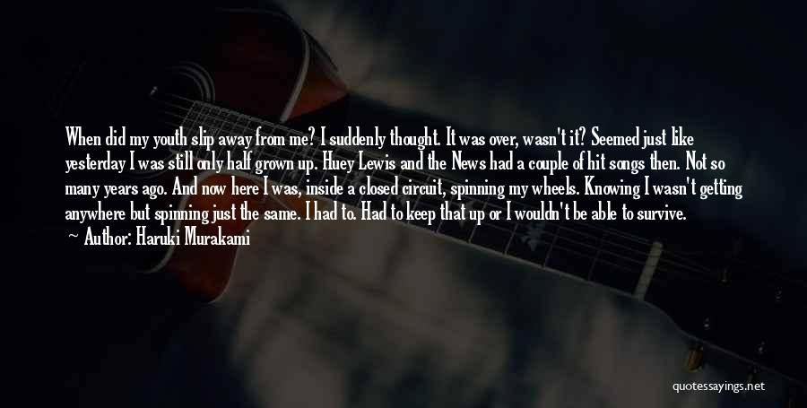 Huey P Lewis Quotes By Haruki Murakami