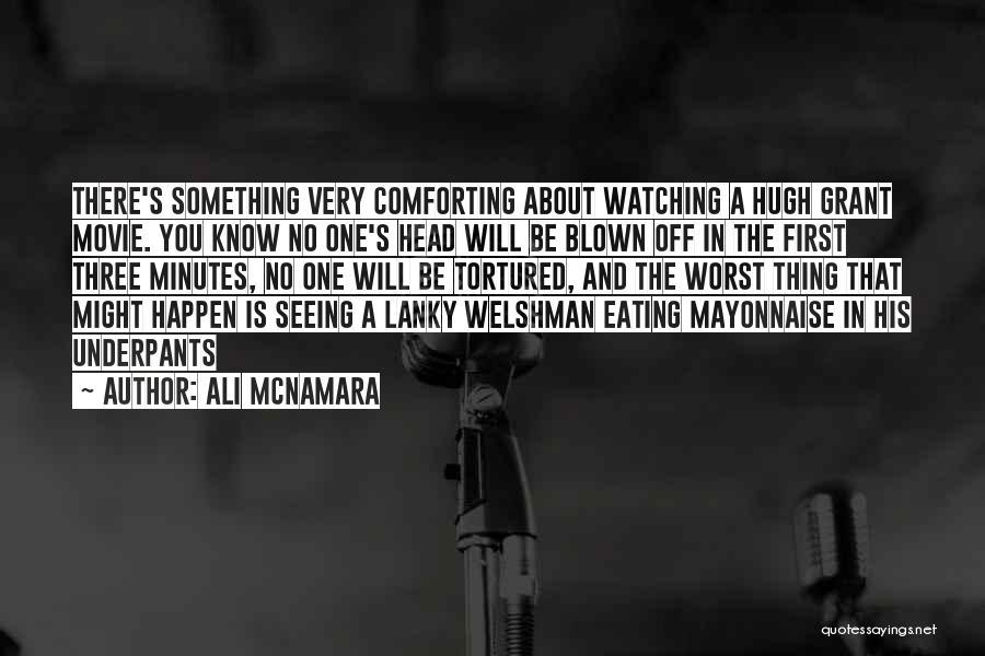 Hugh Grant Romantic Quotes By Ali McNamara